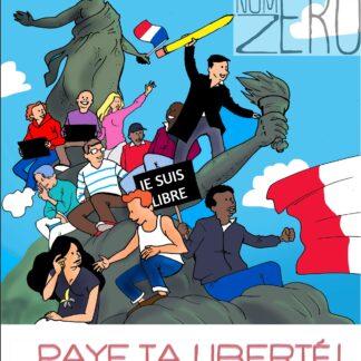Couverture du livre NuméroZéro : Paye ta liberté